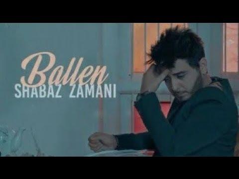 Shabaz Zamani Ballen شاباز زەمانی بەڵێن
