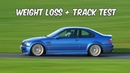BMW M3 Weight Reduction Track Test.