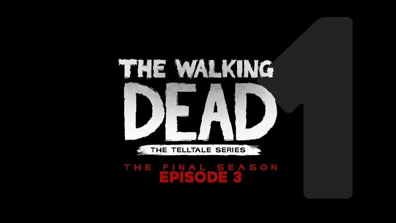 Cry Plays: The Walking Dead: The Final Season [Ep3] [P1]