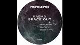 Kaban - Space Out (Dmitry Molosh Remix)