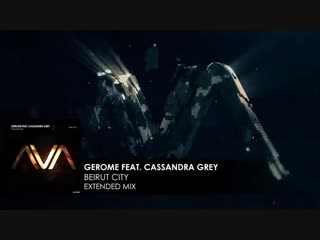 Gerome-featuring-Cassandra-Grey---Beirut-City