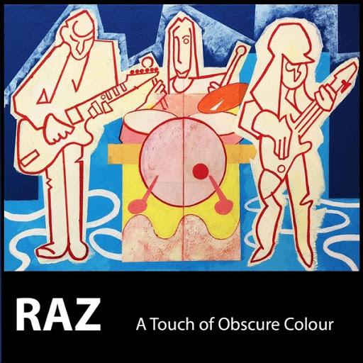 Raz альбом A Touch of Obscure Colour