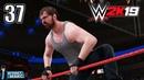 WWE 2K19 Карьера за рестлера Псих в клетке Дин Эмброуз Русская озвучка 37