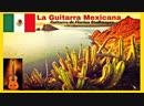 La Guitarra Mexicana Mexican Guitar Series 2 Mexican Cantina Vaya con Dios