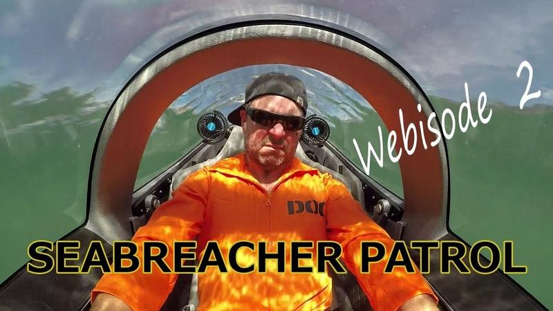 Seabreacher Patrol Webisode 2
