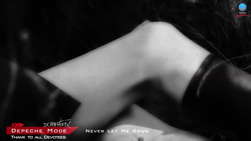 Depeche Mode - Never Let Me Down