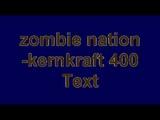 zombie nation- kernkraft 400 (original)