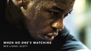 WHEN NO ONE'S WATCHING - Powerful Motivational Video
