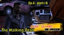 The Walking Dead 😈👽 Dont thank me 😈👽 Ep.4 - part6