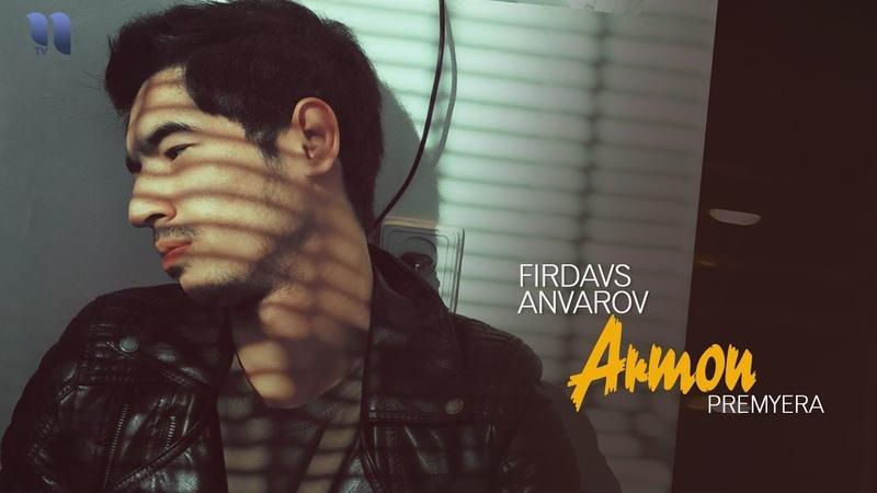 Firdavs Anvarov Armon Фирдавс Анваров Армон music version