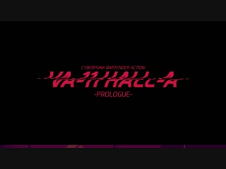 VA-11 HALL-A ( Death Parade OP )