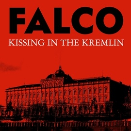 Falco альбом Kissing In The Kremlin