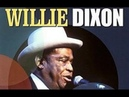 Willie Dixon ~ Sittin' And Cryin' The Blues (1960)