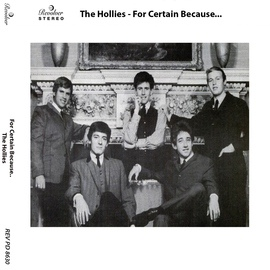 The Hollies альбом For Certain Because...