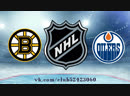 Boston Bruins vs Edmonton Oilers 18 10 2018 NHL Regular Season 2018 2019