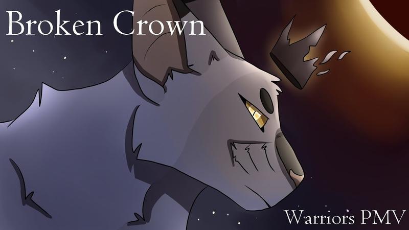 Broken CrownBlackstar PMV (Warriors)