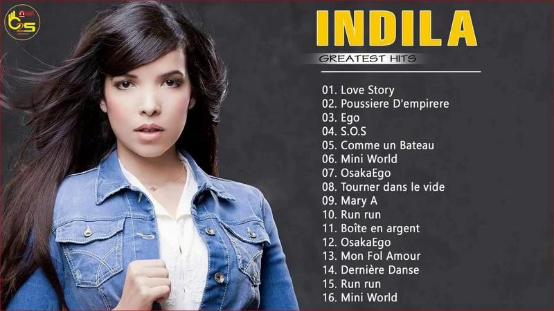 Indila Greatest Hits Full Album - Best Songs Of Indila Playlist 2018 HD