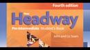 New Headway Pre intermediate Student's Book fourth edition **(All Units)**