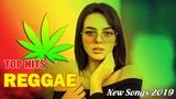 NEW REGGAE 2019 - Top Hits Reggae Songs 2019 - Best Reggae Popular Songs 2019