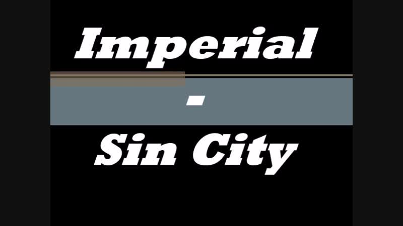 Imperial - Sin City