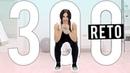 RETO 300 SENTADILLAS Glúteos firmes y piernas definidas