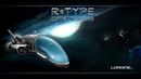 Геймплейный ролик R Type Dimensions EX КЛАССИКА ЖАНРА