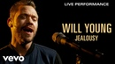 Will Young - Jealousy - Live Performance | Vevo