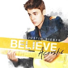 Justin Bieber альбом Believe Acoustic