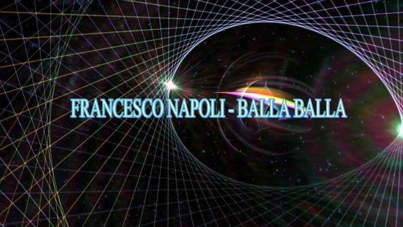 Francesco Napoli - Balla Balla (Re-Edit Mix Vs.Dj Paul Maia)