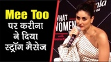 Kareena Kapoor Khans Strong Message On Me Too 104.8 Ishq What Women Want