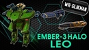 War Robots. Leo 3 Halo and Ember MK2 12 Lvl. Ярость Лео!