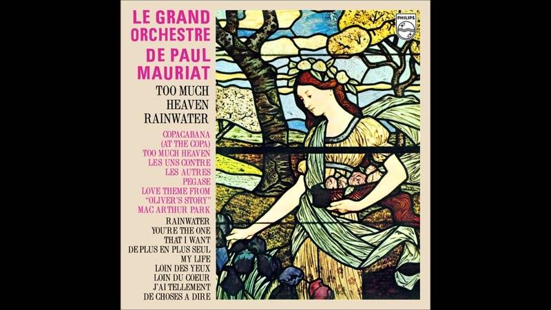 Paul Mauriat - Too Much Heaven / Rainwater (Korea 1979) [Full Album]