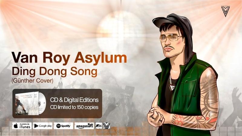 Van Roy Asylum - Ding Dong Song (Günther Cover) (Official Lyric Video)
