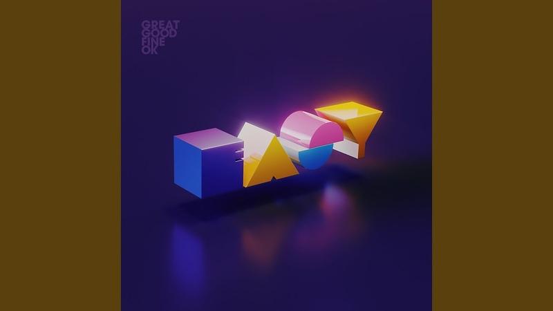 Great Good Fine OK Easy Savoir Adore Remix Audio