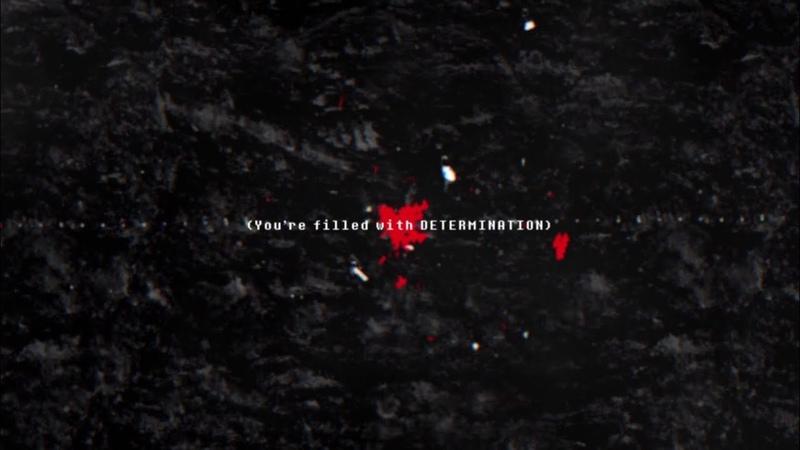 Silentroom - Determination | UNDERTALE Remix