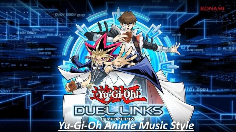 Yu-Gi-Oh! Duel Links - Yu-Gi-Oh Anime Music Style (Gameplay)