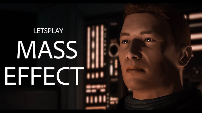 LetsPlay Mass Effect - Масс Эффект - 1