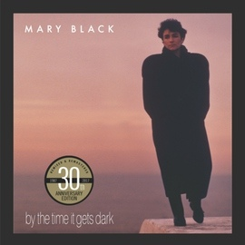 Mary Black альбом By the Time It Gets Dark