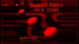 Robert Miles - Red Zone (Hunter UT Dream Club Mix)