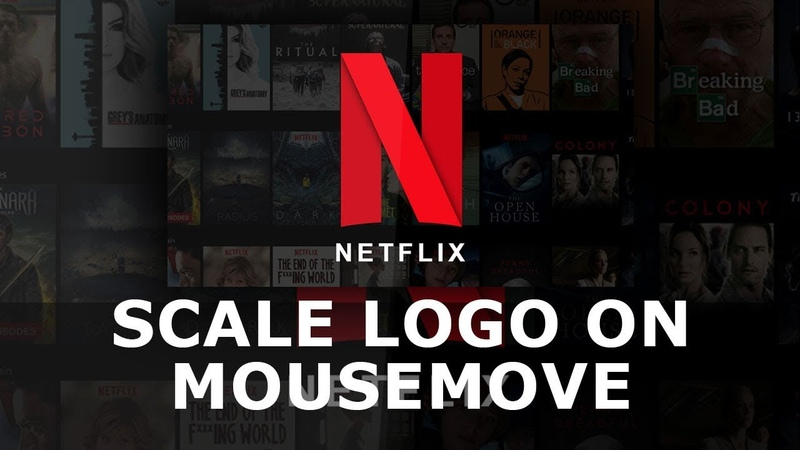 Scale Netflix Logo on Mousemove | Html CSS and Javascript