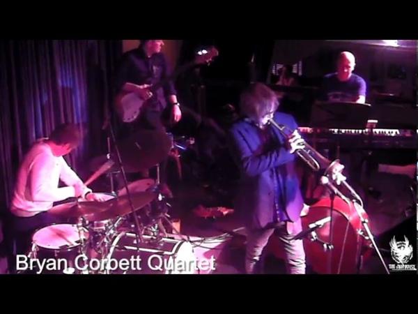 Bryan Corbett Quartet 'Live at the Jam House' 2nd Set