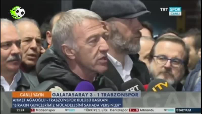 Galatasaray 3-1 Trabzonspor Ahmet Ağaoğlundan Sert Sözler!