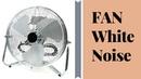 FAN White Noise | Calming Sleep Sounds | To Fall Asleep Fast, Stay Asleep, Study, Homework | ASMR
