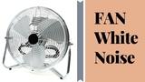FAN White Noise Calming Sleep Sounds To Fall Asleep Fast, Stay Asleep, Study, Homework ASMR