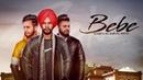 Bebe Full Video Sukhdeep Dev Love Mandeep Singh Latest Punjabi Songs 2019