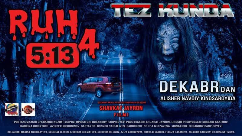 Ruh 5_13 (4-Qism Ozbek film) 2019 I Рух 5_13 (4-Қисм Ўзбек фильм) 2019