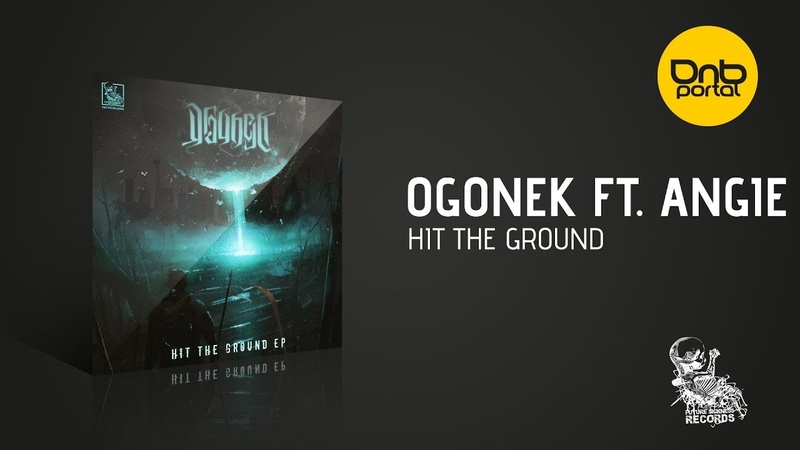 Ogonek feat. Angie - Hit The Ground [Future Sickness Records]