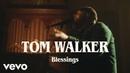 Tom Walker - Blessings Live Vevo UK LIFT