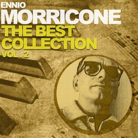 Ennio Morricone альбом Ennio Morricone the Best Collection, Vol. 2