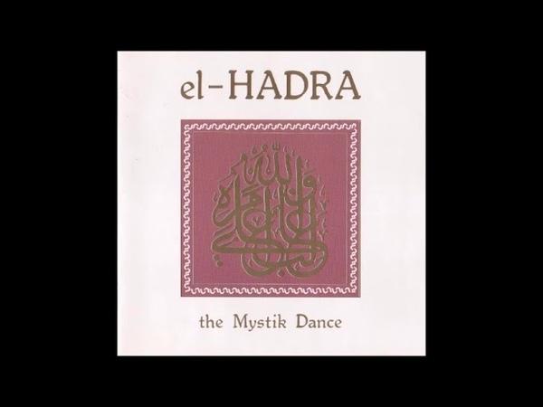 Klaus Wiese, Ted de Jong Mathias Grassow - El-Hadra: The Mystik Dance [full album]